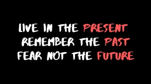 Preview wallpaper future, inspiration, motivation, past, present, quote